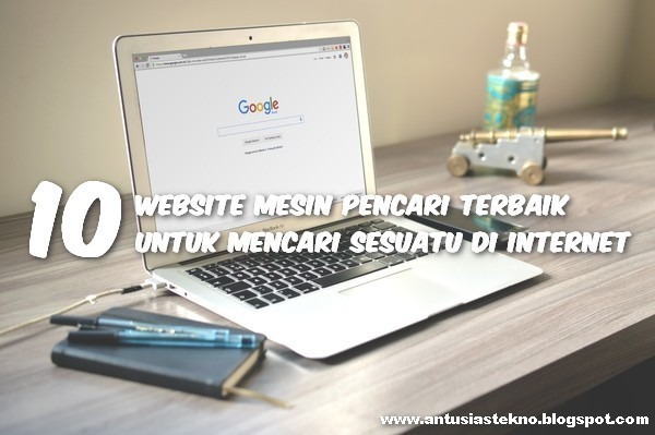 10 Website Mesin Pencari Terbaik Untuk Mencari Sesuatu Di Internet