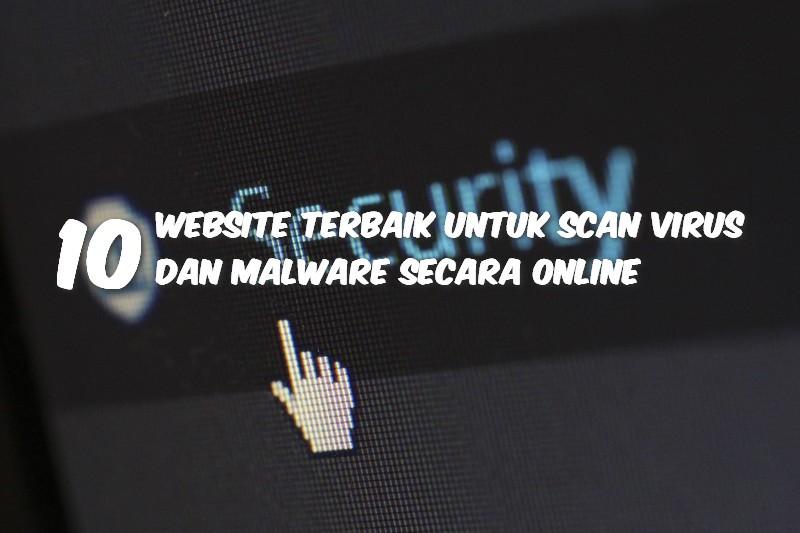 Website Terbaik Untuk Scan Virus Online