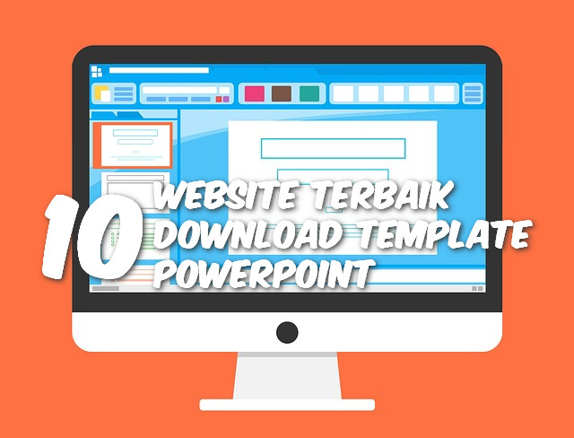 10 Website Terbaik Untuk Mendownload Template PowerPoint