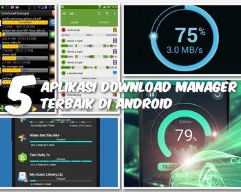 5 Aplikasi Download Manager Terbaik Di Android