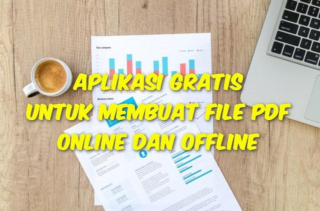 Aplikasi Gratis Untuk Membuat File PDF Secara Online Dan Offline