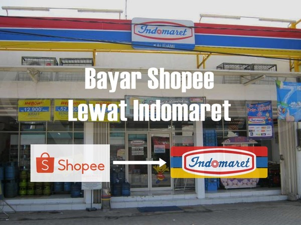 Bayar Shopee Lewat Indomaret